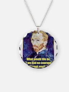 Vincent van Gogh - Art - Quote Necklace