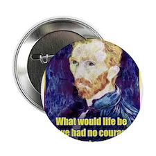 """Vincent van Gogh - Art - Quote 2.25"""" Button (10 pa"""