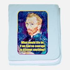 Vincent van Gogh - Art - Quote baby blanket