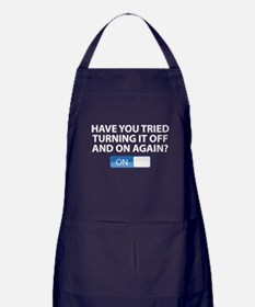 Have You Tried Turning It Off And On Again? Apron