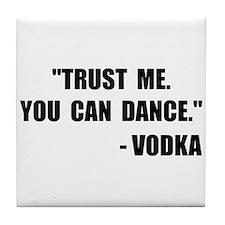 Vodka Dance Tile Coaster