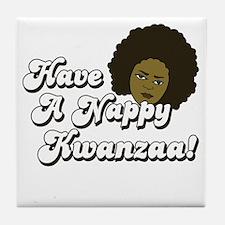 Have a Nappy Kwanzaa! Tile Coaster