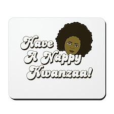 Have a Nappy Kwanzaa! Mousepad