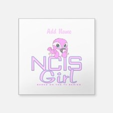"Personalized NCIS Girl Square Sticker 3"" x 3"""