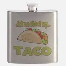 Funny Ask Me About My Taco Innuendo Design Flask