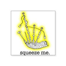 Squeeze Me. (Bagpipes) Rectangle Sticker