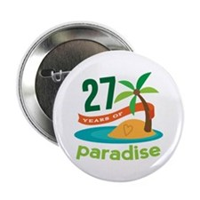 """27th Anniversary Paradise 2.25"""" Button (10 pack)"""