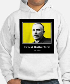 Ernest Rutherford Like A Boss Hoodie