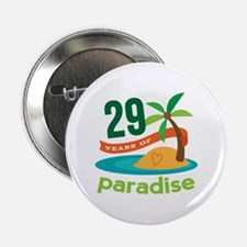 """29th Anniversary Paradise 2.25"""" Button (10 pack)"""