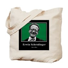 Erwin Schrodinger Like A Boss Tote Bag