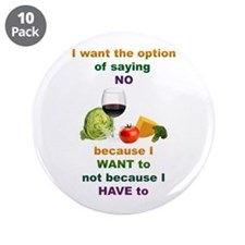 """Saying No 3.5"""" Button (10 pack)"""