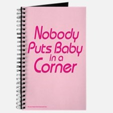 Nobody Puts Baby in a Corner Journal