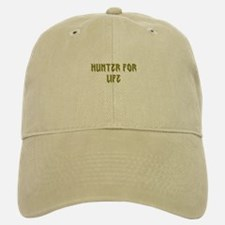 Hunter for life Baseball Baseball Cap