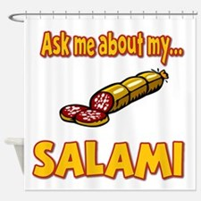 Funny Ask Me About My Salami Innuendo Humor Shower