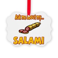 Funny Ask Me About My Salami Innuendo Humor Pictur