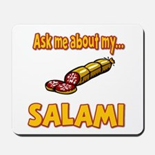 Funny Ask Me About My Salami Innuendo Humor Mousep