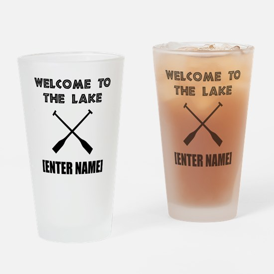 Welcome Lake [Personalize It!] Drinking Glass