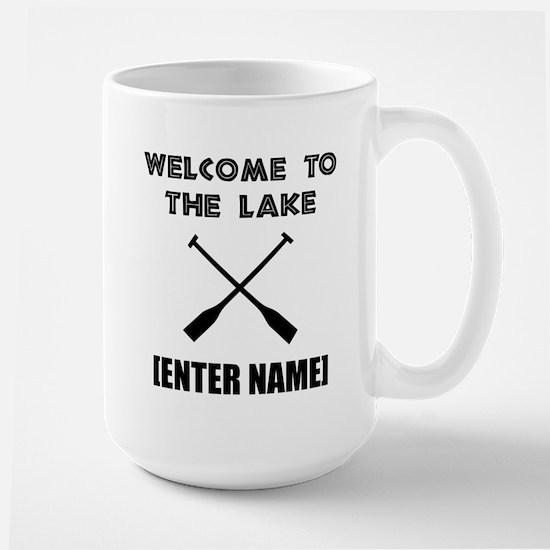 Welcome Lake [Personalize It!] Mug