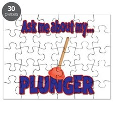 Funny Ask Me About My Plunger Plumber Design Puzzl