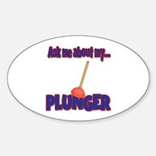 Funny Ask Me About My Plunger Plumber Design Stick