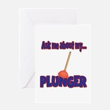 Funny Ask Me About My Plunger Plumber Design Greet