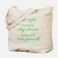 eat right exercise green Tote Bag