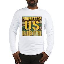Property of US Boarder Patrol Long Sleeve T-Shirt