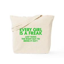 every girl is a freak green Tote Bag