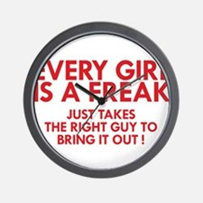 every girl is a freak red Wall Clock