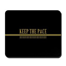 Running Keep the Pace Mousepad