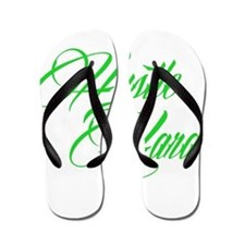hustle hard green Flip Flops
