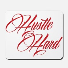 hustle hard red Mousepad