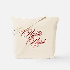 hustle hard red Tote Bag