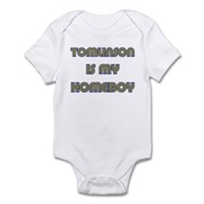 TOMLINSON IS MY HOMEBOY Infant Bodysuit