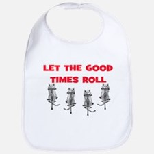 LET THE GOOD TIMES ROLL Bib