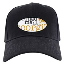 "You Had Me At ""Corgi"" Baseball Hat"