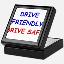 Drive Friendly Drive Safe Keepsake Box