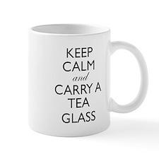 Keep Calm and Carry a Tea Glass Mugs