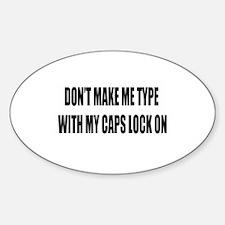 Caps lock on Decal