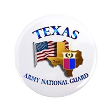 "Army National Guard - TEXAS w Flag 3.5"" Button"
