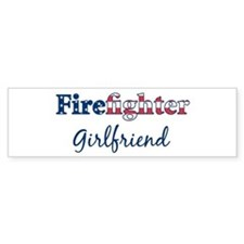 Firefighter Girlfriend Bumper Bumper Sticker