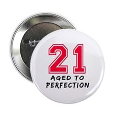 "21 year birthday designs 2.25"" Button"