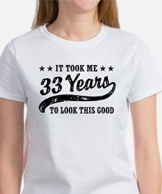 Funny 33rd Birthday Women's T-Shirt