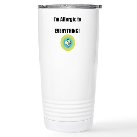 Im Allergic to Everything! Travel Mug