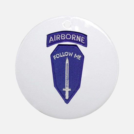 Airborne Infantry/Follow Me.. Ornament (Round)