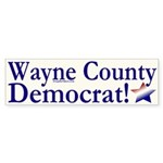 Wayne County Democrat! Bumper Sticker