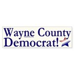 Wayne County Democrat! Bumper Sticker
