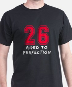 26 year birthday designs T-Shirt