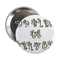 God Bless Us Every One! Button
