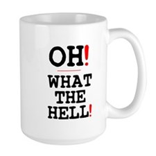 OH! WHAT THE HELL! Mug